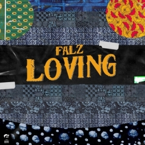 Falz - Loving (Prod. Willis)